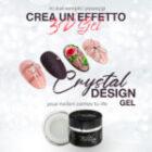 CRYSTAL DESIGN: Effetto GEL 3D